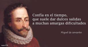 frases miguel cervantes saavedra