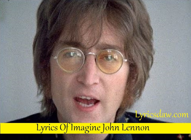 Lyrics Of Imagine John Lennon | Imagine