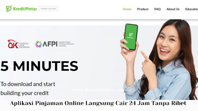 Aplikasi Pinjaman Online Langsung Cair 24 Jam Tanpa Ribet