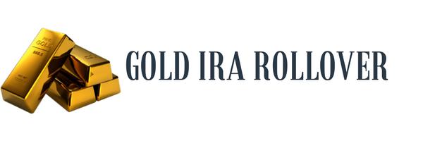 gold IRA rollover guide
