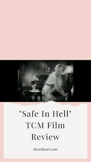 Turner Classic Movies, Safe In Hell, 1930s