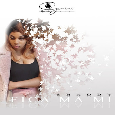 Shaddy - Fica Ma Mi (Kizomba) 2019