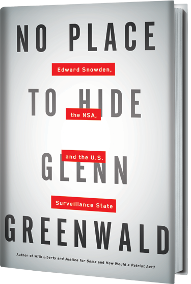 Book cover: No Place to Hide by Glenn Greenwald.  Image source: http://www.glenngreenwald.net/