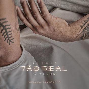 CD CD Tão Real Temporada 2 – Rashid (2019)