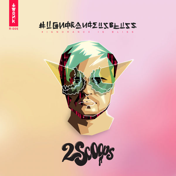 2SCOOPS - #IGNORANCEISBLISS EP Cover