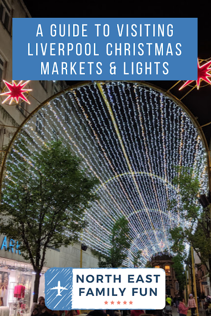 A Guide to Visiting Liverpool Christmas Markets & Lights  - Liverpool Light Spectacular