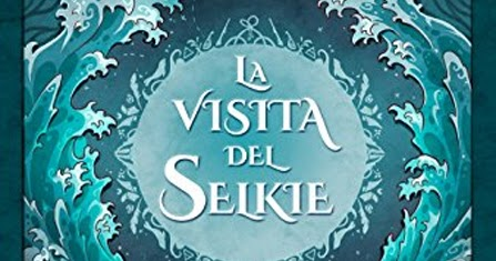 La visita del selkie de Libertad Delgado reseña