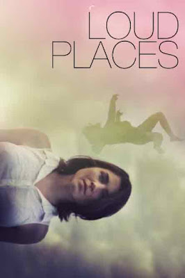 Loud Places (2016) Sinopsis
