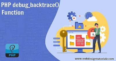 PHP debug_backtrace() Function