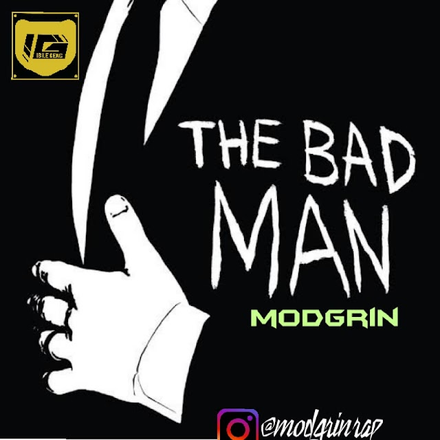 ModGrin - BAD MAN