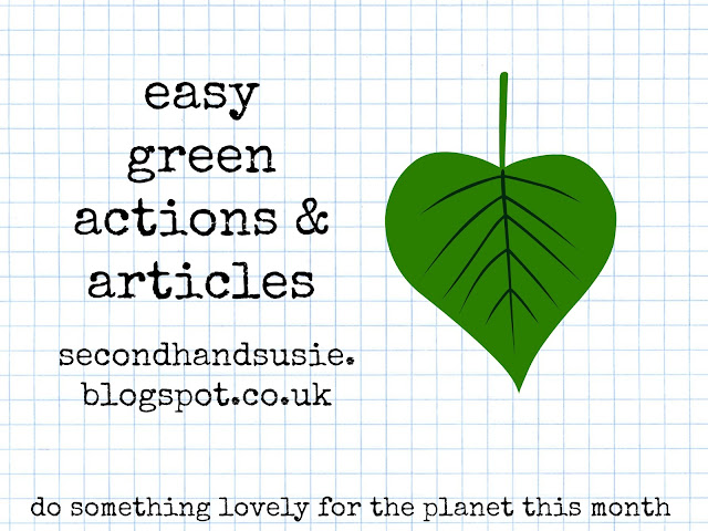 Easy green actions and articles, July 2016. secondhandsusie.blogspot.com