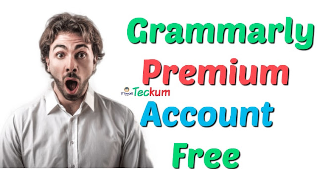 GRAMMARLY PREMIUM ACCOUNT FOR FREE