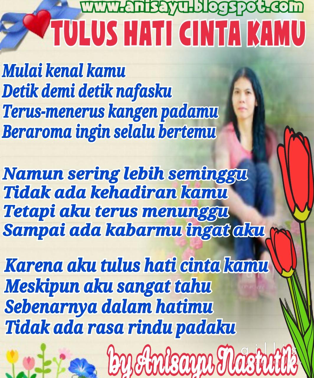 PUISI CINTA BY ANISAYU Kumpulan Puisi Cinta Sedih Hati