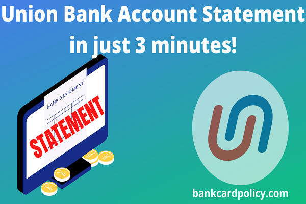Union Bank Account Statement in just 3 minutes!