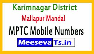 Mallapur Mandal MPTC Mobile Numbers List Karimnagar District in Telangana State