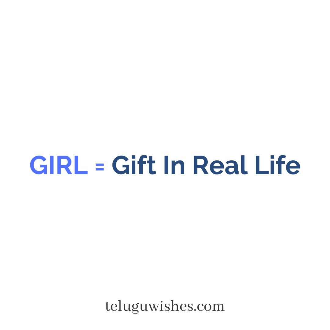 Girl= Gift in Real Life