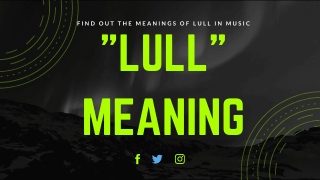 Lull Meaning