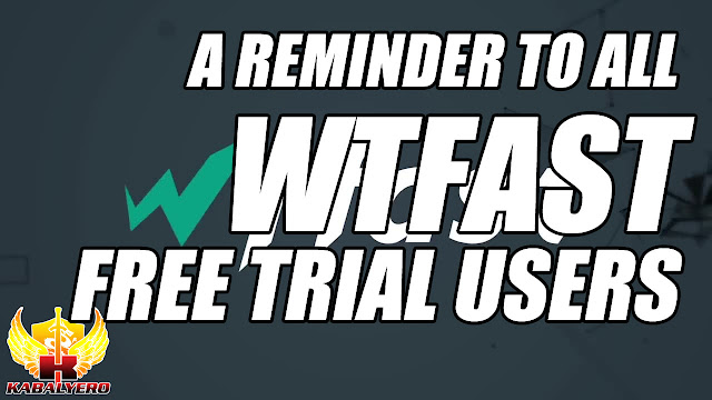 A Reminder To All WTFast Free Trial Users