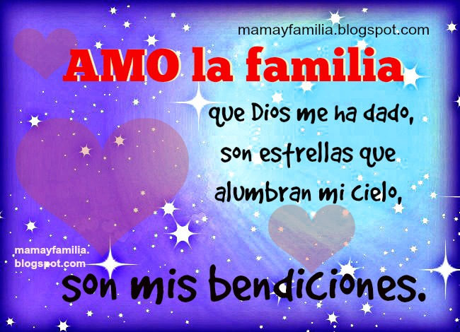 Amo La Familia Que Dios Me Ha Dado Poema De La Familia