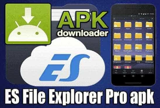 تحميل تطبيق ES File Explorer Pro Apk عملاق إدارة وتنظيم الملفات نسخة مدفوعة للاندرويد