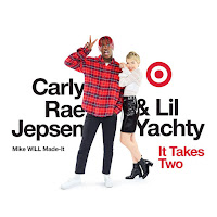 Mike WiLL Made-It, Lil Yachty & Carly Rae Jepsen - It Takes Two Lyrics