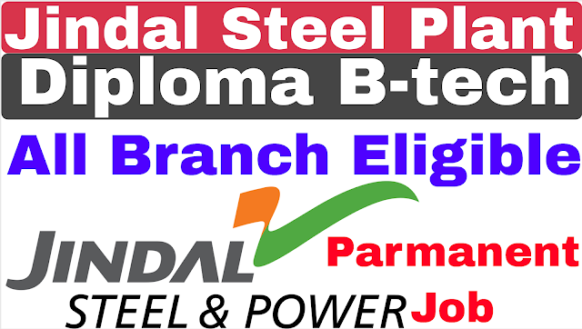 Jindal Steel Limited Engineer Recruitment 2019 | JSW Recruitment 2019 | Diploma | B-tech | Bsc