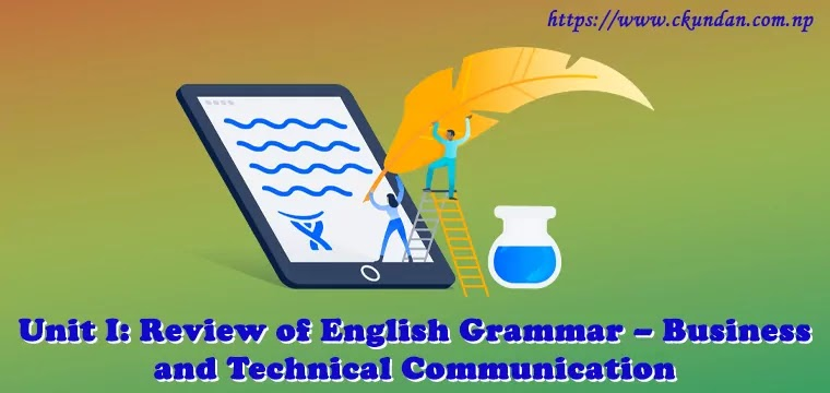 Review of English Grammar – Business and Technical Communication