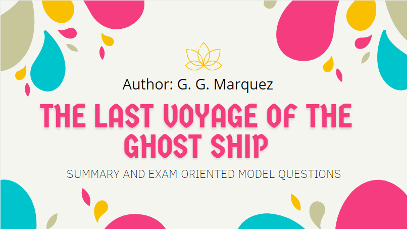 The Last Voyage of the Ghost Ship Summary | Heritage Of Words | Class XII English Summary