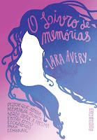 http://www.meuepilogo.com/2016/12/resenha-o-livro-de-memorias-lara-avery.html