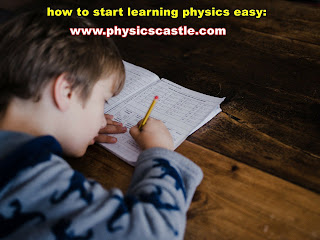 How to start learning physics easy in 2020