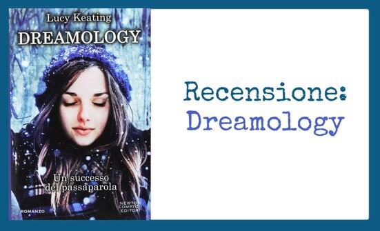Recensione: Dreamology