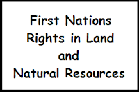 First Nations Rights in Land and Resources in Property Law