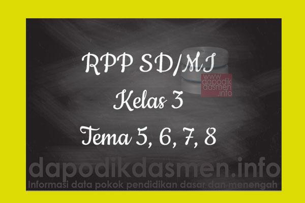 RPP Tematik SD/MI Kelas 3 Tema 8 Subtema 1 2 3 4 Semester 2, Download RPP Kelas 3 Tema 8 Subtema 1 2 3 4 Kurikulum 2013 SD/MI Revisi Terbaru, RPP Silabus Tematik Kelas 3