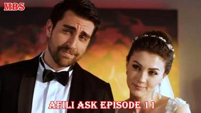 Afili Aşk Episode 11