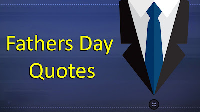 Happy Fathers Day 2016 } Quotes, Sayings, Messages in English