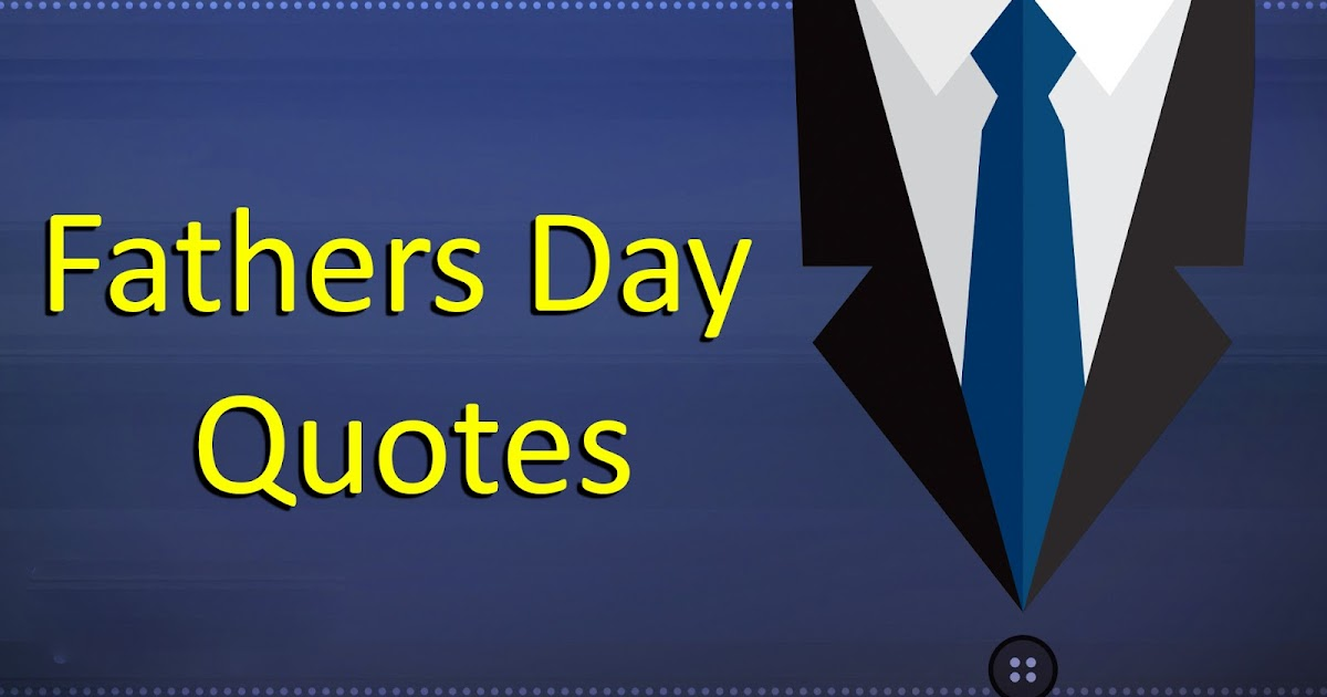 happy fathers day 2018 quotes sayings messages in english