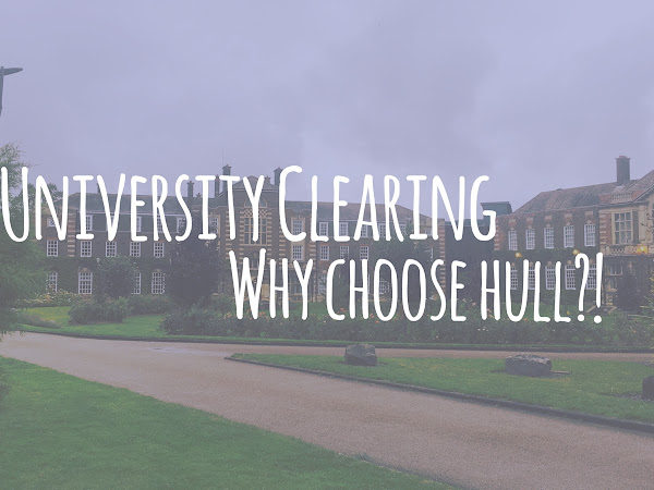 UNIVERSITY CLEARING // WHY CHOOSE HULL?