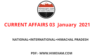 Daily Current Affairs 03 January   2021