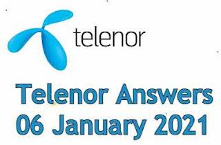 Telenor Quiz Today 06 Jan 2021 | Telenor Answers 06 January 2021