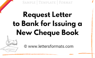 Request Letter to Bank for issuing New Cheque Book (Sample)