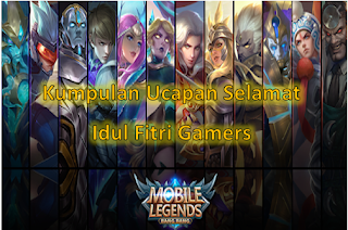 Kumpulan Ucapan Idul Fitri Gamers Mobile Legends, Free Fire, PUBG