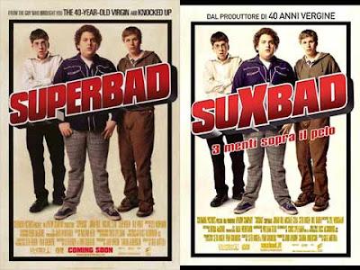 La locandina di '''Superbad'', in italiano ''Suxbad''