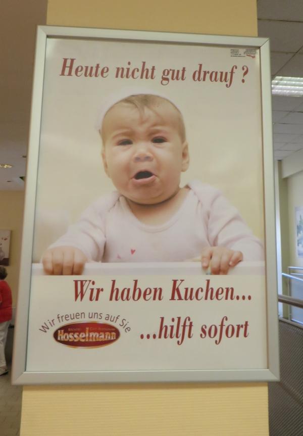 """Bäcker Hosselmann """"Heute nicht gut drauf? Wir haben Kuchen ... hilft sofort"""""""