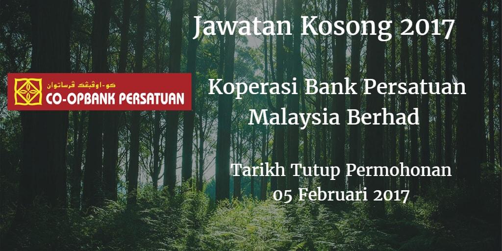 Jawatan Kosong Koperasi Bank Persatuan Malaysia Berhad 05 Februari 2017