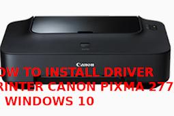 Cara Install Printer Canon IP2770 Di Windows 10
