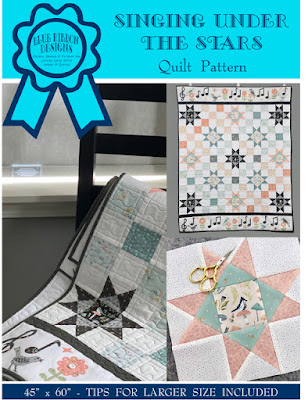 Singing Under the Stars - A Quilt Pattern by Blue Ribbon Designs ©Copyright 2020 Belinda Karls-Nace/Blue Ribbon Designs, LLC
