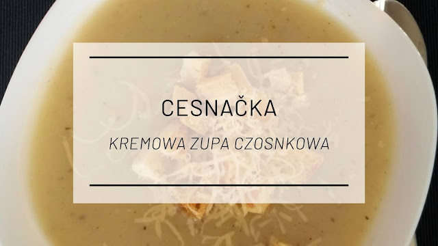 Kuchnia słowacka: Kremowa zupa czosnkowa
