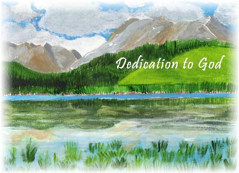 Image result for DEDICATION TO GOD
