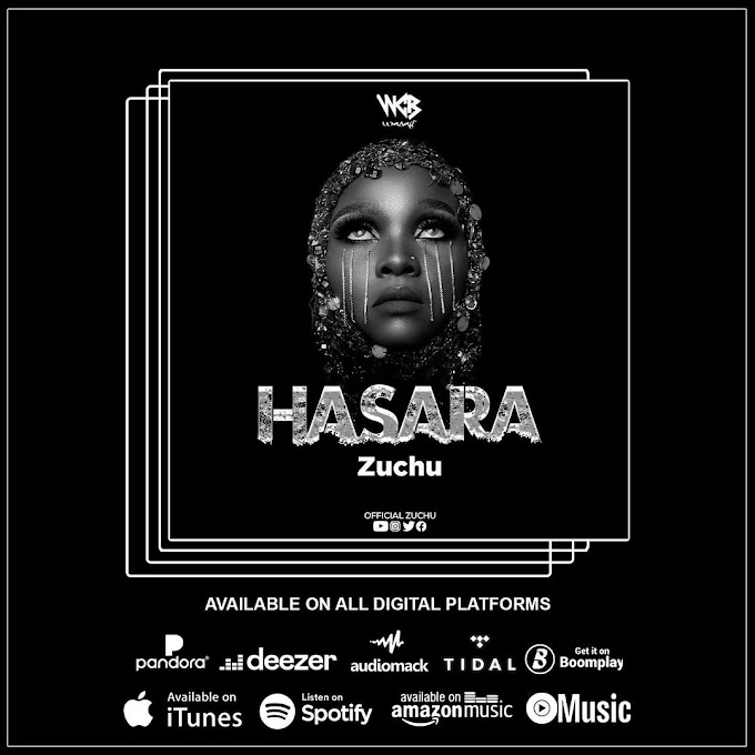 AUDIO | ZUCHU - HASARA | DOWNLOAD NOW
