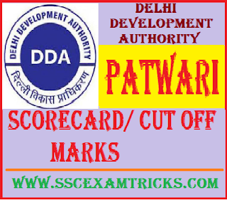 DDA Patwari Scorecard/ Cut off